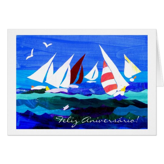 Portuguese Greeting Birthday Card - Sailing
