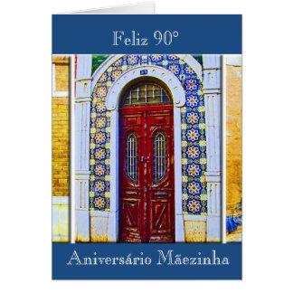 Portuguese: Mãe 90 aniversário porta tradicional Card