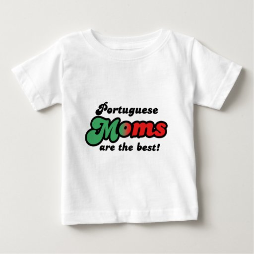Portuguese Moms Baby T-Shirt