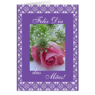 Portuguese: Mother's day / Dia das mães Card