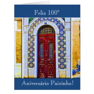 Portuguese: Pai 100 aniversário porta tradicional Card