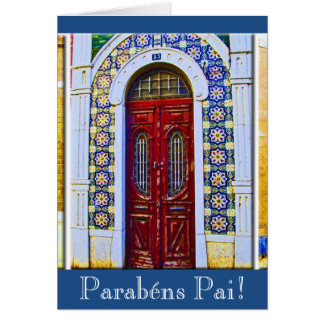 Portuguese: Parabens Pai - porta portuguesa Card