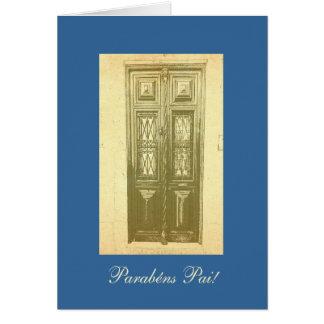 Portuguese: Parabens Pai -traditional door 2 Card
