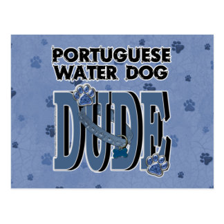 Portuguese Water Dog DUDE Postcard