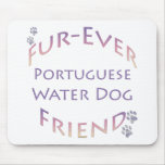 Portuguese Water Dog Furever Mouse Pad