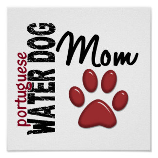 Portuguese Water Dog Mom 2 Posters