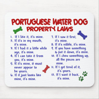 PORTUGUESE WATER DOG Property Laws 2 Mouse Pad