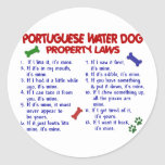 PORTUGUESE WATER DOG Property Laws 2 Round Sticker