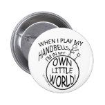 Poseer pocos Handbells del mundo Pin