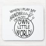Poseer pocos Handbells del mundo Alfombrillas De Ratón
