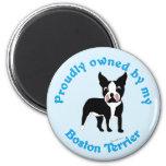 Poseído orgulloso por una Boston Terrier Imanes De Nevera