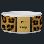 """Posh Pet  Leopard Pattern - Customize Bowl<br><div class=""""desc"""">Delightful wildlife pattern features Leopard fur.  Use our tools to customize the Pet Name text with your Dog or Cat's name</div>"""