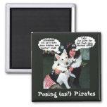 Posing (as?) Pirates Fridge Magnets