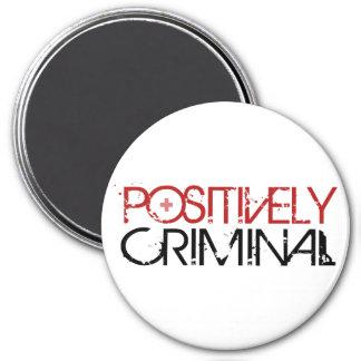 Positivamente criminal imán redondo 7 cm