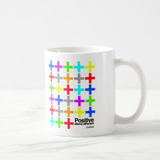 Positive about Atheism. Coffee Mugs
