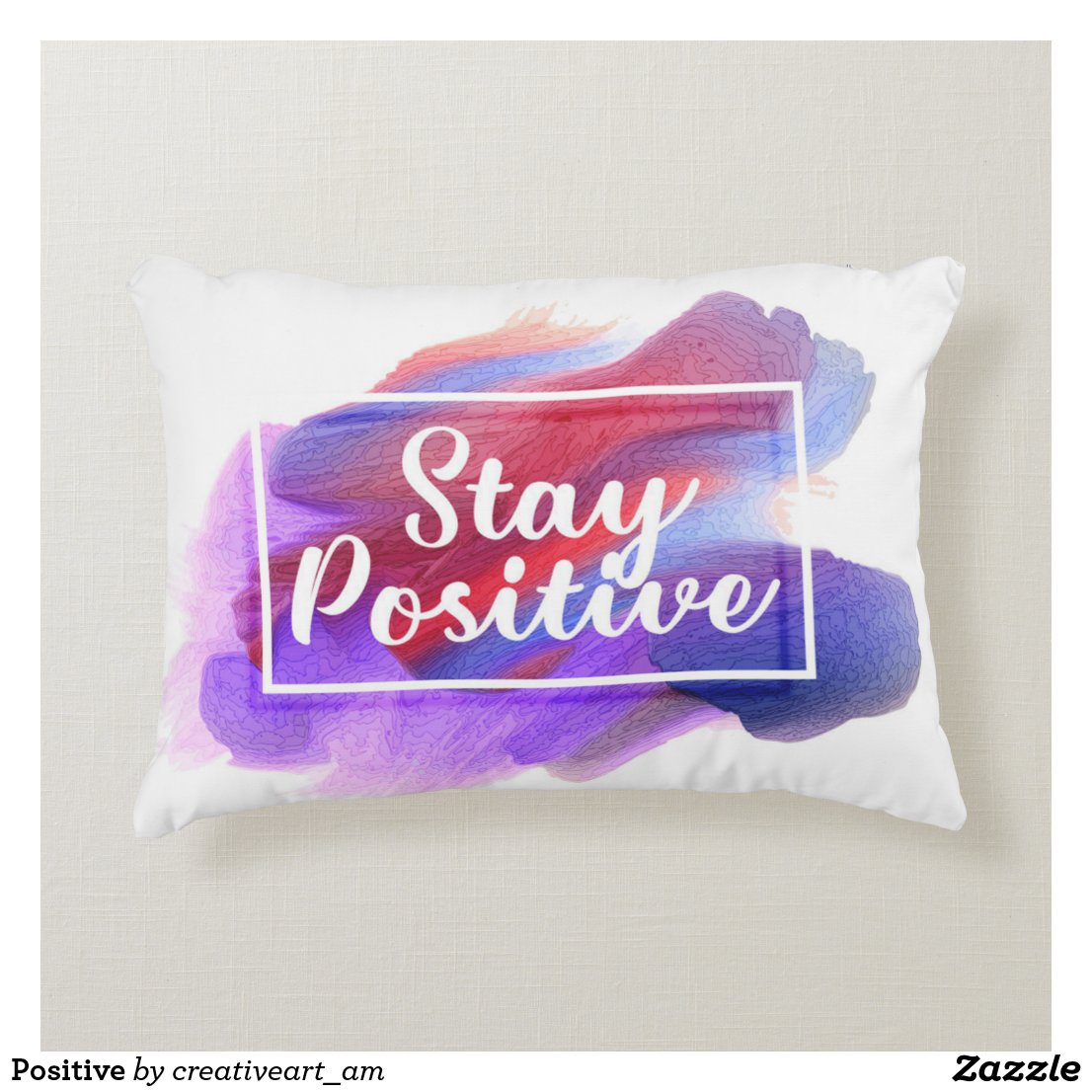 Positive Accent Pillow