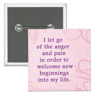 Positive Affirmation Letting Go Of Pain And Anger Button