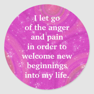 Positive Affirmation Letting Go Of Pain And Anger Classic Round Sticker