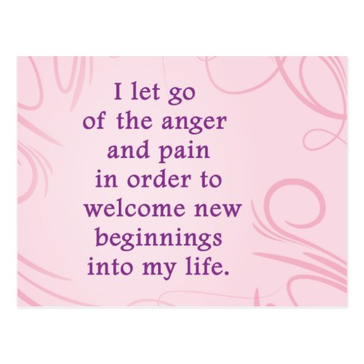 Positive Affirmation Letting Go Of Pain And Anger Postcard