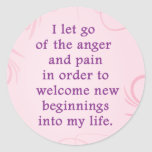 Positive Affirmation Letting Go Of Pain And Anger Round Sticker