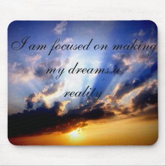 Positive Affirmation motivation about Dreams Mouse Pad