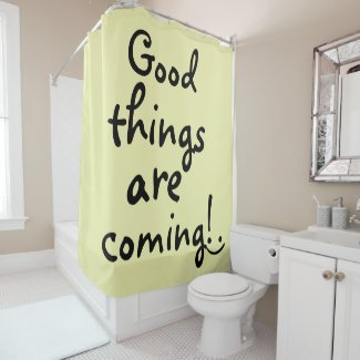 Cute Inspirational Quote Shower Curtain
