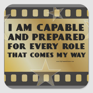Positive Affirmations for Actors Actresses Stars Square Sticker