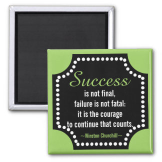 Positive Attitude-Churchill Quotation - Motivation 2 Inch Square Magnet