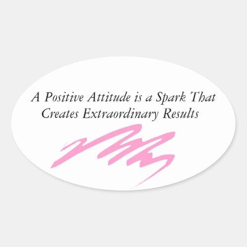 positive attitude good vibes spark design oval sticker