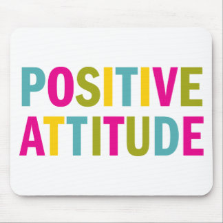 Positive Attitude in bright colors Mouse Pads