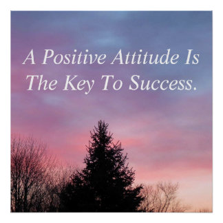 Positive Attitude Poster Inspirational Poster