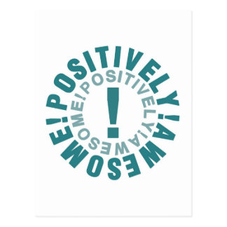 Positive & Awesome Postcard