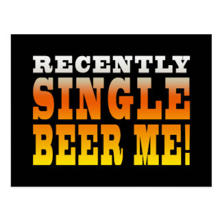 Positive Being Single Gift Ideas : Single Beer Me Postcard