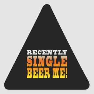 Positive Being Single Gift Ideas : Single Beer Me Triangle Sticker