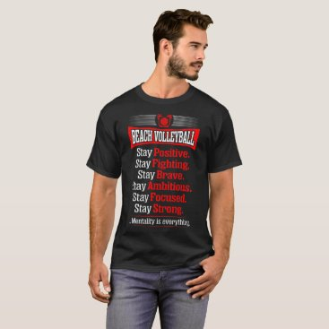 Positive Brave Ambitious Strong Beach Volleyball T-Shirt