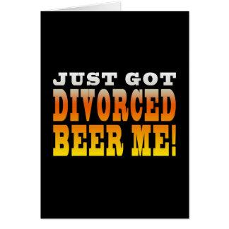 Positive Divorce Gift Ideas : Divorced Beer Me Card