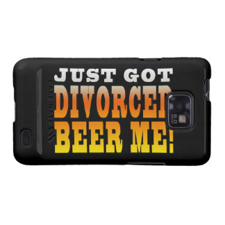 Positive Divorce Gift Ideas : Divorced Beer Me Samsung Galaxy S2 Covers