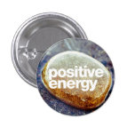 Positive Energy Pinback Buttons
