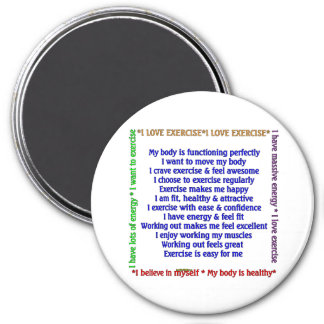 Positive Exercise Affirmations 3 Inch Round Magnet