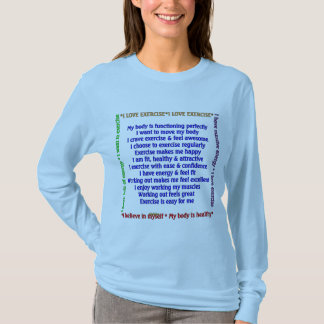 Positive Exercise Affirmations T-Shirt
