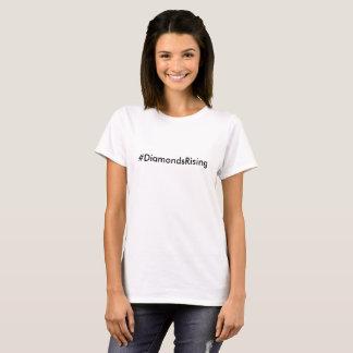 Positive hashtags #DiamondsRising T-Shirt