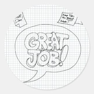 Positive Job Reinforcement Messages Classic Round Sticker