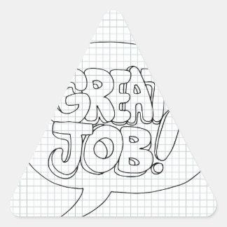 Positive Job Reinforcement Messages Triangle Sticker