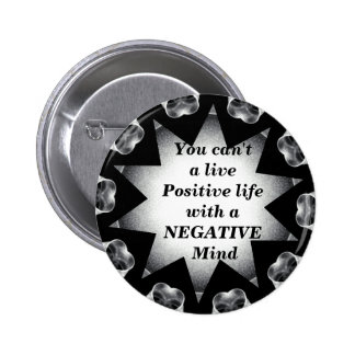 Positive Life_Button 2 Inch Round Button