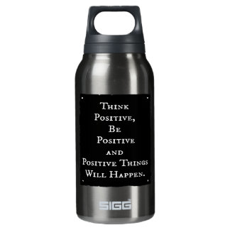 POSITIVE LIFE MOTIVATIONAL QUOTES THINK ACT MOTTO INSULATED WATER BOTTLE