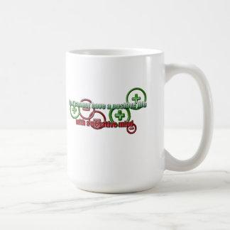 Positive Life Negative Mind Classic White Coffee Mug