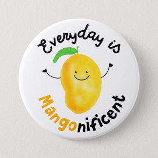 Positive Mango Pun - Everyday is Mangonificent Button