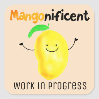 Positive Mango Pun - Everyday is Mangonificent Square Sticker