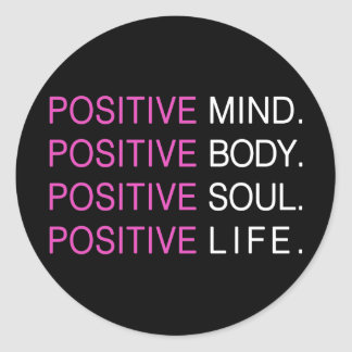 Positive Mind Body Soul Life Classic Round Sticker
