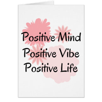 Positive Mind, Positive Vibe, Positive Life Quote Cards